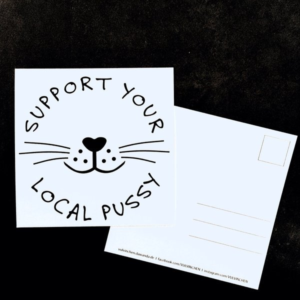 VULViNCHEN Postkarte | SUPPORT YOUR LOCAL PUSSY | 1 Stk.